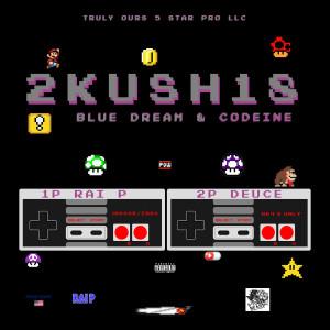 Album 2Kush18: Blue Dream & Codeine from Rai P