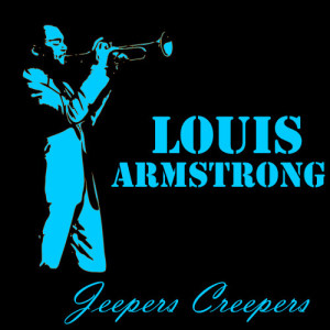 Louis Armstrong的專輯Jeepers Creepers