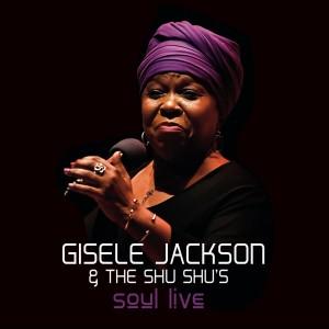 Album Soul Live from Gisele Jackson