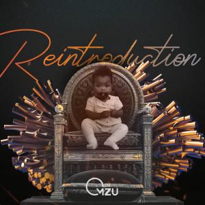 Album ReIntroduction from DJ Mzu