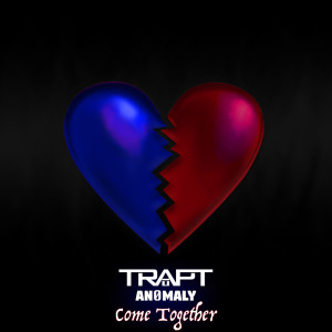 Album Come Together (feat. AN0MALY) from Trapt