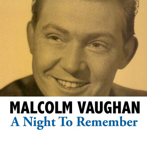 Album A Night To Remember from Malcolm Vaughan
