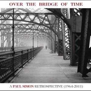 อัลบั้ม Over the Bridge of Time: A Paul Simon Retrospective (1964-2011)