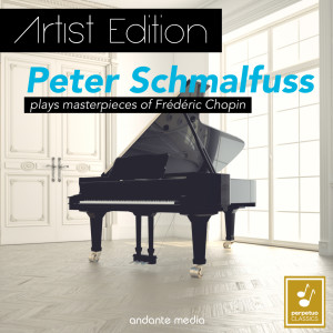 Album Artist Edition - Peter Schmalfuss Plays Masterpieces of Frédéric Chopin from Peter Schmalfuss