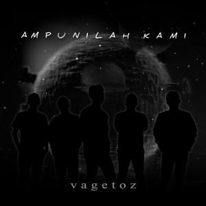 Ampunilah Kami dari Vagetoz