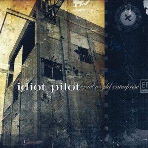 Album Cruel World Enterprise EP from Idiot Pilot