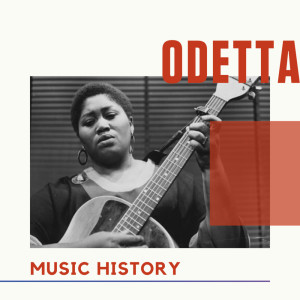 Album Odetta - Music History from Odetta