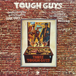 Album Tough Guys from Isaac Hayes