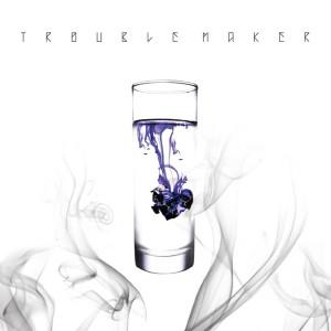 อัลบัม Chemistry ศิลปิน Trouble Maker