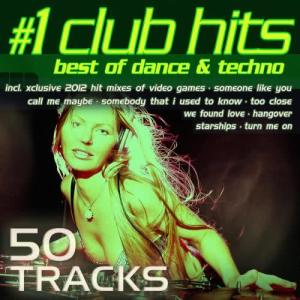 Album #1 Club Hits 2012 - Best of Dance, House, Electro & Techno from Various Artists
