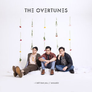 I Still Love You (Acoustic Version) dari TheOvertunes