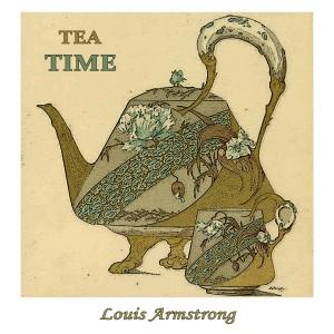Louis Armstrong的專輯Tea Time