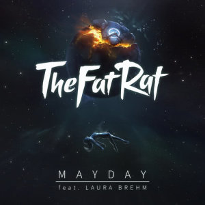 Listen to MAYDAY song with lyrics from TheFatRat