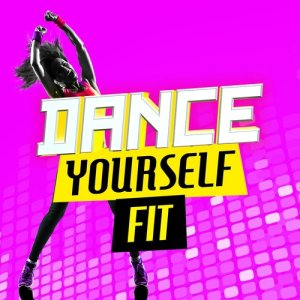 Album Dance Yourself Fit from Dance Workout 2015