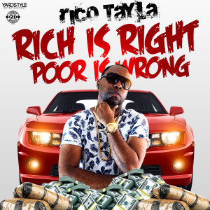 Album Rich is Right, Poor is Wrong from Rico Tayla