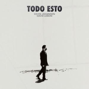 Kevin Johansen的專輯Todo Esto