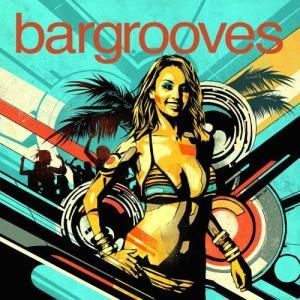 Album Bargrooves Summer Sessions Deluxe Volume 2 from Bargrooves Summer Sessions