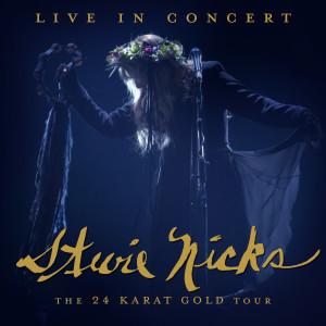 Stevie Nicks的專輯Live In Concert: The 24 Karat Gold Tour