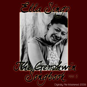 Ella Fitzgerald的專輯Ella Sings The Gershwin Songbook Vol 2 - (Digitally Re-Mastered 2009)