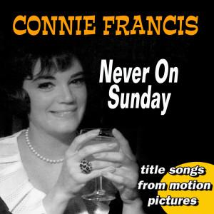 Connie Francis的專輯Never on Sunday