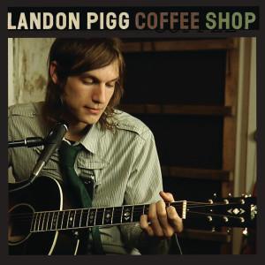 Album Coffee Shop from Landon Pigg