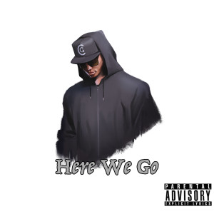 Here We Go (Explicit)