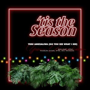 Album Yesu Amezaliwa (Do You See What I See) from Wyre