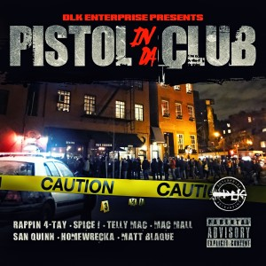 Album Pistol in da Club - Single from Rappin' 4-tay