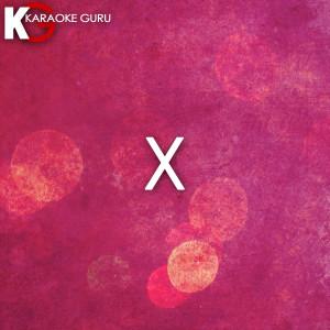 Karaoke Guru的專輯X (Originally Performed by Nicky Jam & J Balvin) [Karaoke Version]