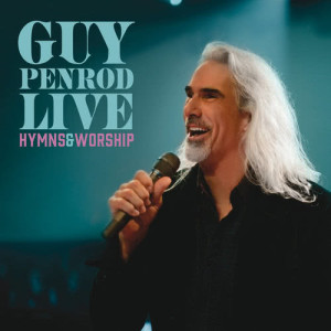 Album Live: Hymns & Worship from Guy Penrod