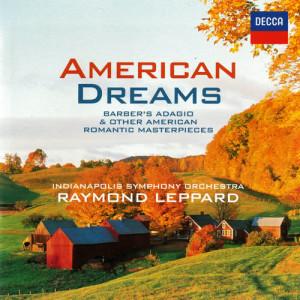 Indianapolis Symphony Orchestra的專輯American Dreams - Romantic American Masterpieces