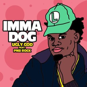Album Imma Dog (feat. PnB Rock) (Explicit) from Ugly God
