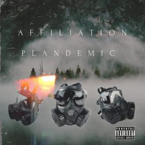 Album Affiliation Plandemic (Explicit) from Nino