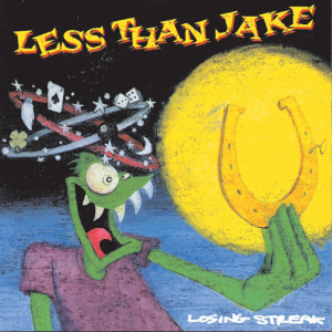 Losing Streak 1996 Less Than Jake
