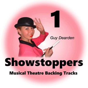 Guy Dearden的專輯Showstoppers 1 - Musical Theatre Backing Tracks