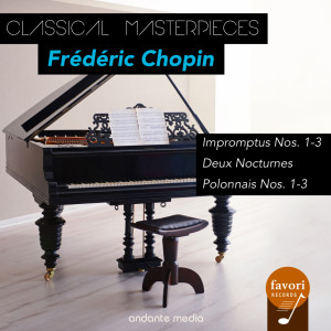 Album Classical Masterpieces - Frédéric Chopin: Impromptus Nos. 1-3 & Polonnais Nos. 1-3 from Peter Schmalfuss