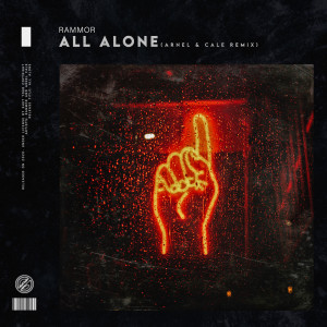 Listen to All Alone song with lyrics from Rammor