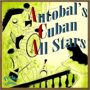 Album Perlas Cubanas: Antobal's Cuban All Stars from Peruchin