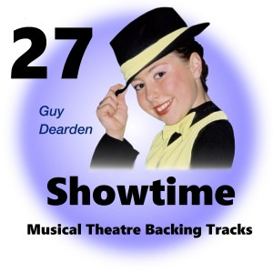 Guy Dearden的專輯Showtime 27 - Musical Theatre Backing Tracks