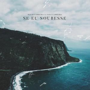 Album Se Eu Soubesse from Tony Carreira