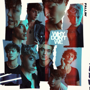 Album Fallin' (Adrenaline) from Why Don't We