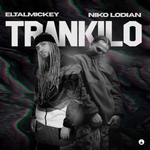 Album Trankilo (Explicit) from Eltalmickey