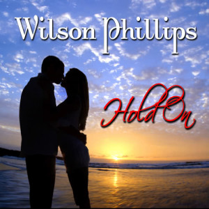 Album Hold On (Re-Recorded / Remastered) from Wilson Philips