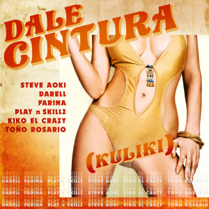 Album DALE CINTURA (Kuliki) from Play-N-Skillz