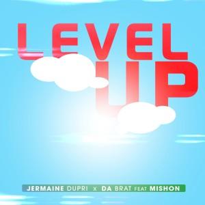 Album Level Up (feat. Mishon) (Explicit) from Jermaine Dupri