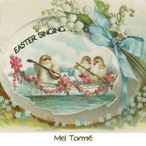 Mel Tormé的專輯Easter Singing