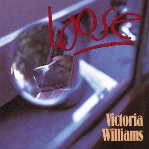 Album Loose from Victoria Williams
