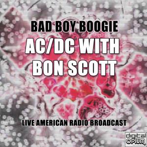 Bad Boy Boogie (Live)