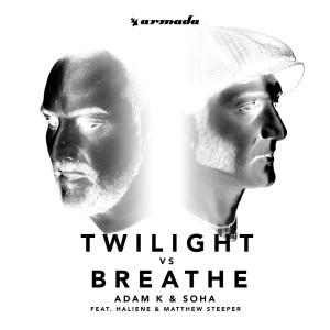Listen to Twilight vs Breathe (feat. HALIENE & Matthew Steeper) song with lyrics from Adam K