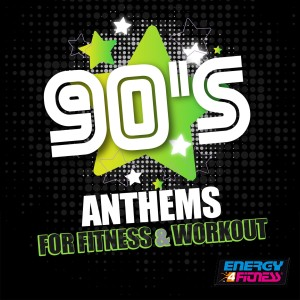 Album 90s Anthems For Fitness & Workout from Groovy 69